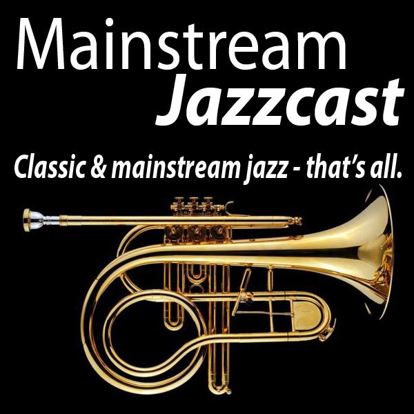 Mainstream Jazzcast